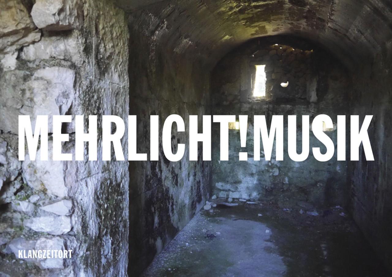 KLANGZEITORT Mehrlicht!Musik